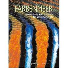 Buch: Farbenmeer. Faszinierende Nahaufnahmen der Unterwasserwelt