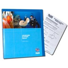 PADI: Advanced Open Water Diver Manual