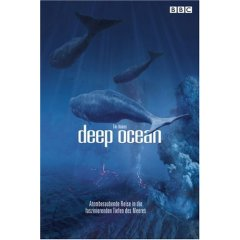 DVD: Deep Ocean - Atemberaubende Reise in die faszinierenden Tiefen des Meeres