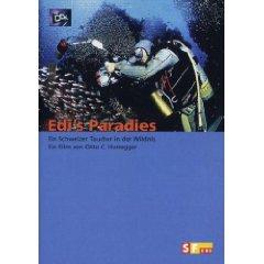 Edis Paradies - Ein Schweizer Taucher in der Wildnis
