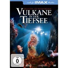 IMAX: Vulkane in der Tiefsee
